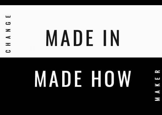 Made in / Made how